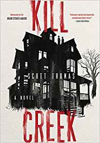 Cover of book titled Kill Creek by author Scott Thomas