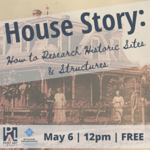 (Webinar) House Story: How to Research Historic Sites & Structures